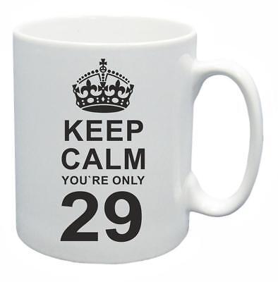 29th. Regalo Compleanno Novità Tazza Da Tè Keep Calm Il Tuo Solo 29 Tazza Di Caffe'-