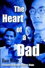 The Heart of a Dad 9781420849004 by Dave Moore Book