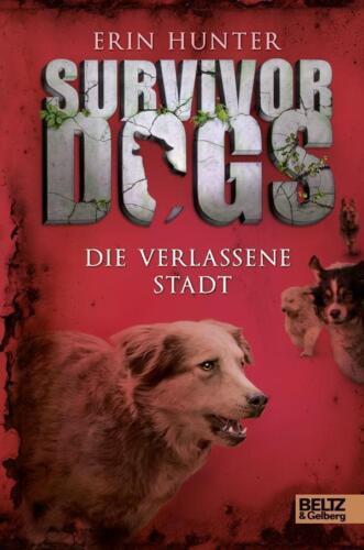 1 von 1 - SURVIVOR DOGS 1: Die vergessene Stadt ►►► UNGELESEN ° gebunden ° Erin Hunter