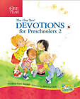 The One Year Devotions for Preschoolers 2: 365 Simple Devotions for the Very Young by Carla Barnhill (Hardback, 2010)