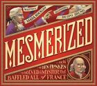 Mesmerized How Ben Franklin Solved a Mystery That Baffled All of France Hardcover – 10 Mar 2015