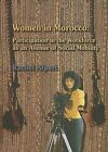 Women in Morocco: Participation in the Workforce as an Avenue of Social Mobility by Rachel Alpert (Paperback / softback, 2007)