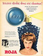 PUBLICITE ADVERTISING 124  1958  ROJA  vaporisateur brillantine MICROMATIC
