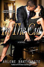 NEW In The Cut by Arlene Brathwaite