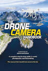 The Drone Camera Handbook: A complete step-by-step guide to aerial photography and filmmaking by Ivo Marloh (Paperback, 2017)