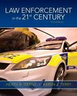 Law Enforcement in the 21st Century by Heath B. Grant and Karen J. Terry (2011, Paperback, Revised)