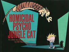 Homicidal Psycho Jungle Cat: Calvin & Hobbes Serie..., Watterson, Bill Paperback