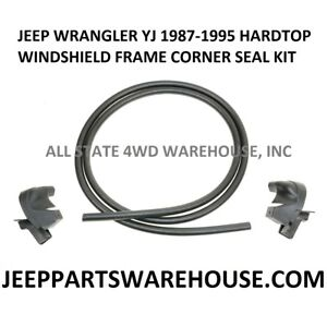 87-95 JEEP YJ WRANGLER HARDTOP WINDSHIELD FRAME SEAL KIT LH//RH 55052607
