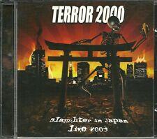 TERROR 2000-SLAUGHTER IN JAPAN LIVE 2003-thrash-melodic-death-darkane-soilwork