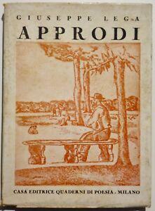 Approdi-di-Giuseppe-Lega-casa-editrice-Quaderni-di-Poesia-Milano-1937