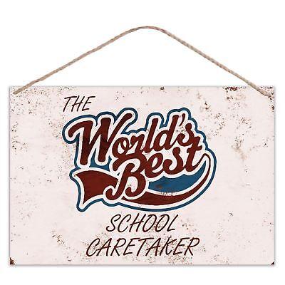 Vintage Look Metal Large Plaque Sign 30x20cm The Worlds Best School Caretaker