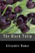 The Black Tulip by Alexandre Dumas (2016, Paperback)