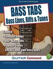 Bass Tabs: Bass Lines, Riffs & Tunes by Laurence Harwood (Paperback / softback, 2014)