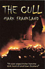 The Cull by Mark Frankland (Paperback, 2001)