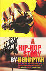 A Hip-Hop Story by Heru Ptah (Paperback, 2003)