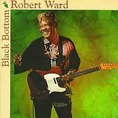 Robert Ward - Black Bottom (1995) CD