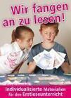 Wir fangen an, zu lesen! von Alexandra Hanneforth (2008, Kunststoffeinband)