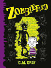 Zombiefied by C.M. Gray (Paperback, 2015)