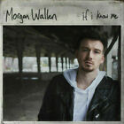 If I Know Me by Morgan Wallen(CD, 2019, Big Loud Records)