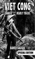 Viet Cong-special Edition: Charlie And His Deadly Tricks Bookvietnam Warnew