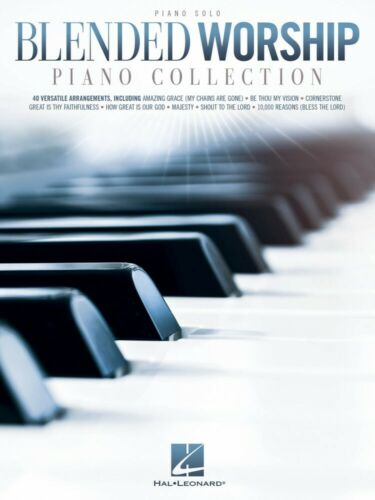 Blended Worship Piano Collection Sheet Music Piano Solo SongBook NEW 000293528