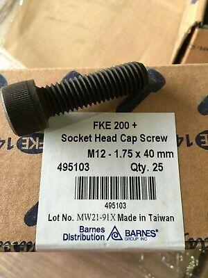 NEW BARNES M12-1.75 X 40MM SOCKET HEAD CAP SCREW 25PCS 495103