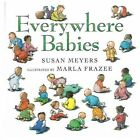 Everywhere Babies by Susan Meyers 9780152022266