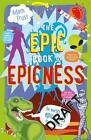 The Epic Book of Epicness von Adam Frost (2015, Taschenbuch)