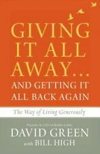 Giving It All Away... and Getting It All Back Again : The Way of Living...