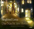 Die Nacht im Hotel von Siegfried Lenz (2013, Gebundene Ausgabe)