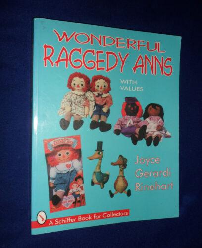 1 of 1 -  Wonderful Raggedy Anns by Joyce Reinehardt   | V/G PB, 1999