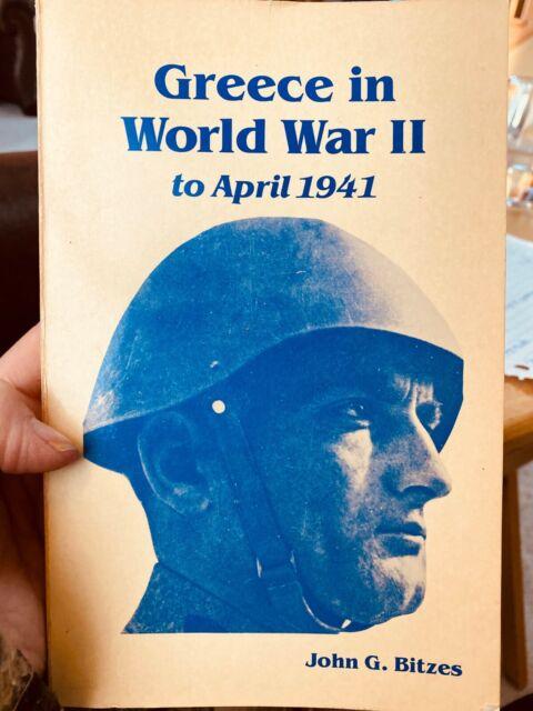 Greece in World War II to April 1941 by John Bitzes 1989, paperback