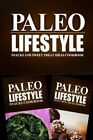 Paleo Lifestyle - Snacks and Sweet Treat Ideas Cookbook: Modern Caveman Cookbook for Grain Free, Low Carb, Sugar Free, Detox Lifestyle by Paleo Lifestyle 2 Book (Paperback / softback, 2014)
