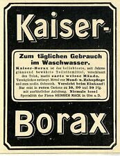 Kaiser- Borax Toilettemittel Heinrich Mack, Ulm a. D. Histor. Werbung 1907