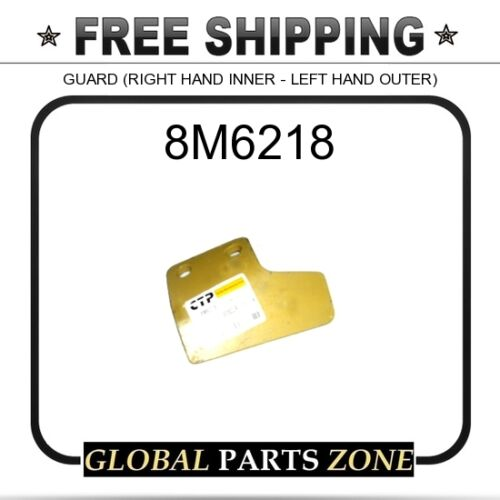 CAT 8M6218 for Caterpillar RIGHT HAND INNER - LEFT HAND OUTER GUARD