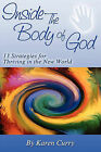 Inside the Body of God by Karen Curry (Paperback / softback, 2011)