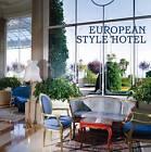 European Style Hotel by Panagiotis Fotiadis (Hardback, 2010)