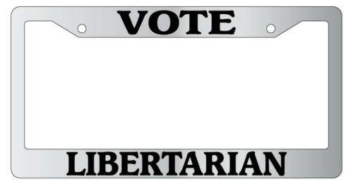 Chrome License Plate Frame Vote Libertarian Auto Accessory Novelty