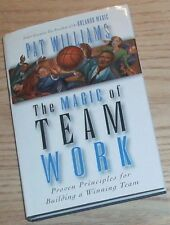 THE MAGIC OF TEAM WORK Signed By PAT WILLIAMS 1997 Hardcover