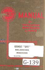 Gisholt Type S Balancing Machine Operators Maintenance Amp Setup Manual 1951