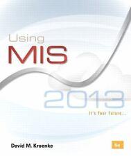 Using MIS by David M. Kroenke 6e New READ