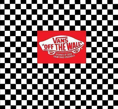 Vans - Off the Wall : Stories of Sole from Vans Originals by Doug Palladini...