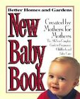 Better Homes and Gardens New Baby Book by Carol Keough (Paperback, 1999)