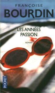 Livre-Poche-les-annees-passion-Francoise-Bourdin-2016-Belfond-book