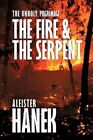 The Unholy Pilgrimage The Fire and The Serpent by Aleister Hanek 9781438950457
