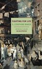 Fighting for Life by S. Josephine Baker (Paperback, 2013)