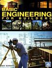 Basic Engineering for Builders by Max Schwartz (1993, Paperback)