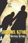 Shadows Before by Noreen Brown (Paperback, 2010)