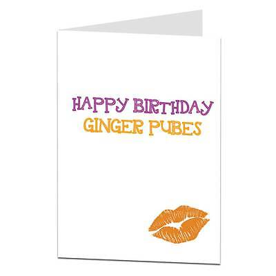 Funny Rude Happy Birthday Card For Ginger Hair Naughty Cheeky Humour Banter