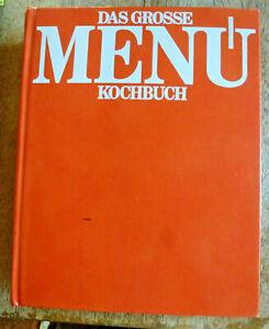 Das große Menü-Kochbuch : mit über 1000 Rezepten für die moderne Küche